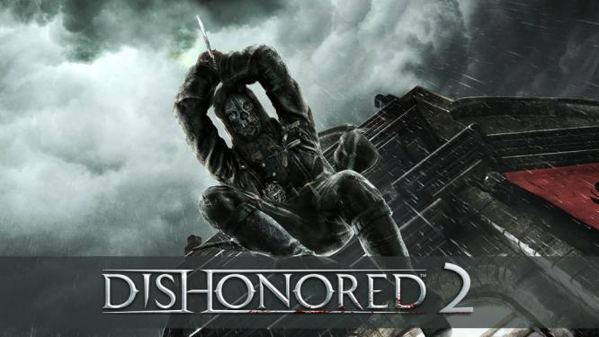 Dishonored 2 Getting Exclusive Look At QuakeCon 2016