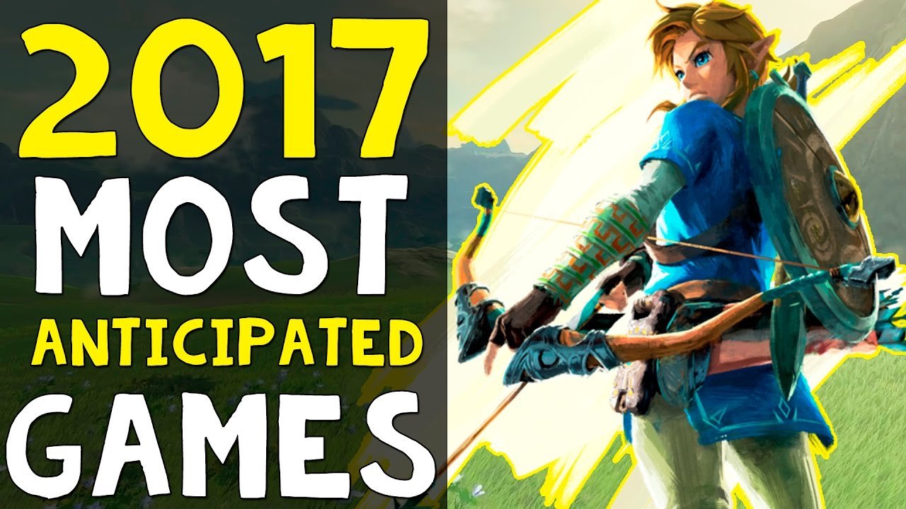 The most anticipated new games of 2017